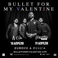 18 апреля 2019, Bullet For My Valentine (A2 Green Concert)
