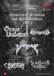 7 сентября 2019, Debauchery in Thrash and death Madness 4 (Сердце)