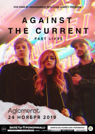 24 ноября 2019, Against The Current (Aglomerat)