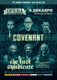 6 декабря 2019, Covenant и The Lust Syndicate (Opera Concert Club)