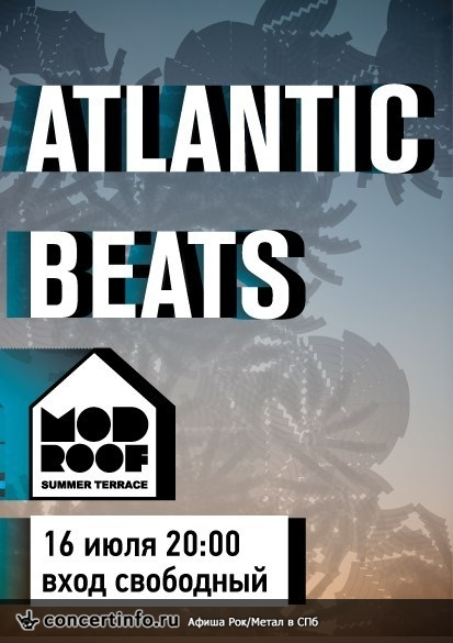 Концерт 16 июля 2013, Atlantic Beats (MOD, Санкт-Петербург)