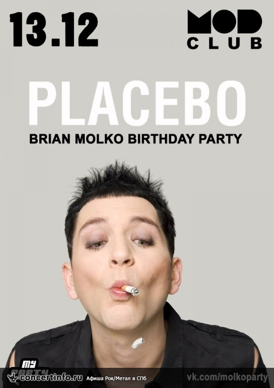 Концерт 13 декабря 2013, Placebo Cover Party (MOD, Санкт-Петербург)
