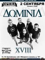 2 сентября, Dominia -XVIII лет- (Opera Concert Club)