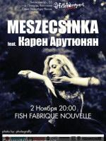 2 ноября, Meszecsinka (Fish Fabrique Nouvelle)